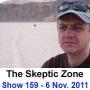 Artwork for The Skeptic Zone #159 - 06.Nov.2011