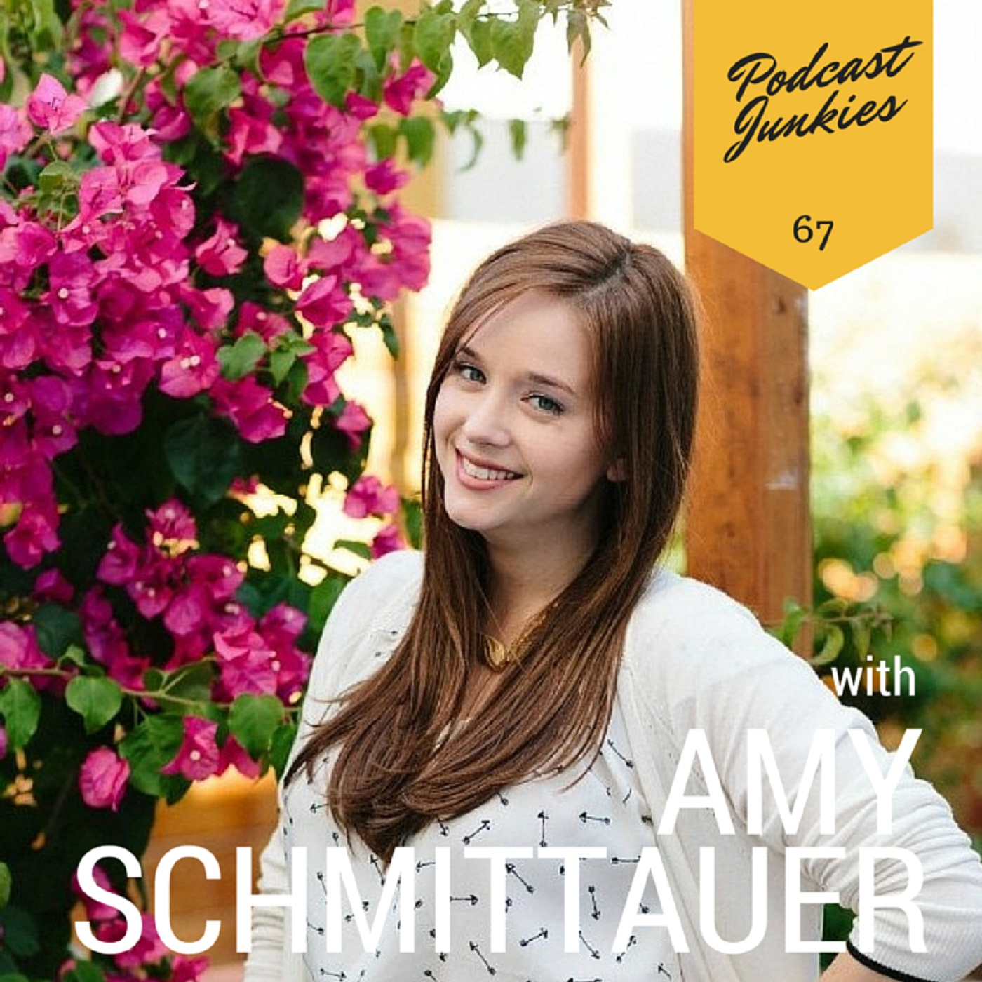067 Amy Schmittauer | How YouTube Has Propelled Her Savvy Branding