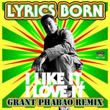 Lyrics Born - I Like It, I Love It (Grant Phabao Remix)