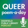 Artwork for Queer Poem-a-Day, an introduction with Lisa Hiton & Dylan Zavagno