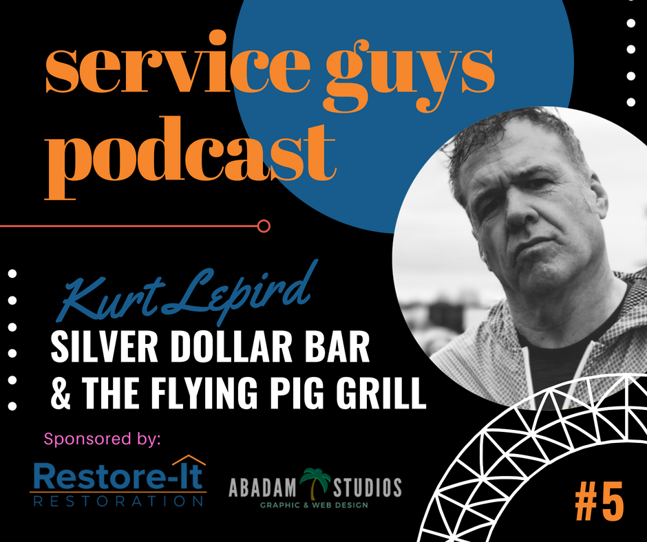 Service Guys Podcast. Restore-It Restoration with Lonnie Beauchamp. Abadam Studios with Producer Ruel Abadam. Kurt Lepird with Silver Dollar Bar & The Flying Pig Grill