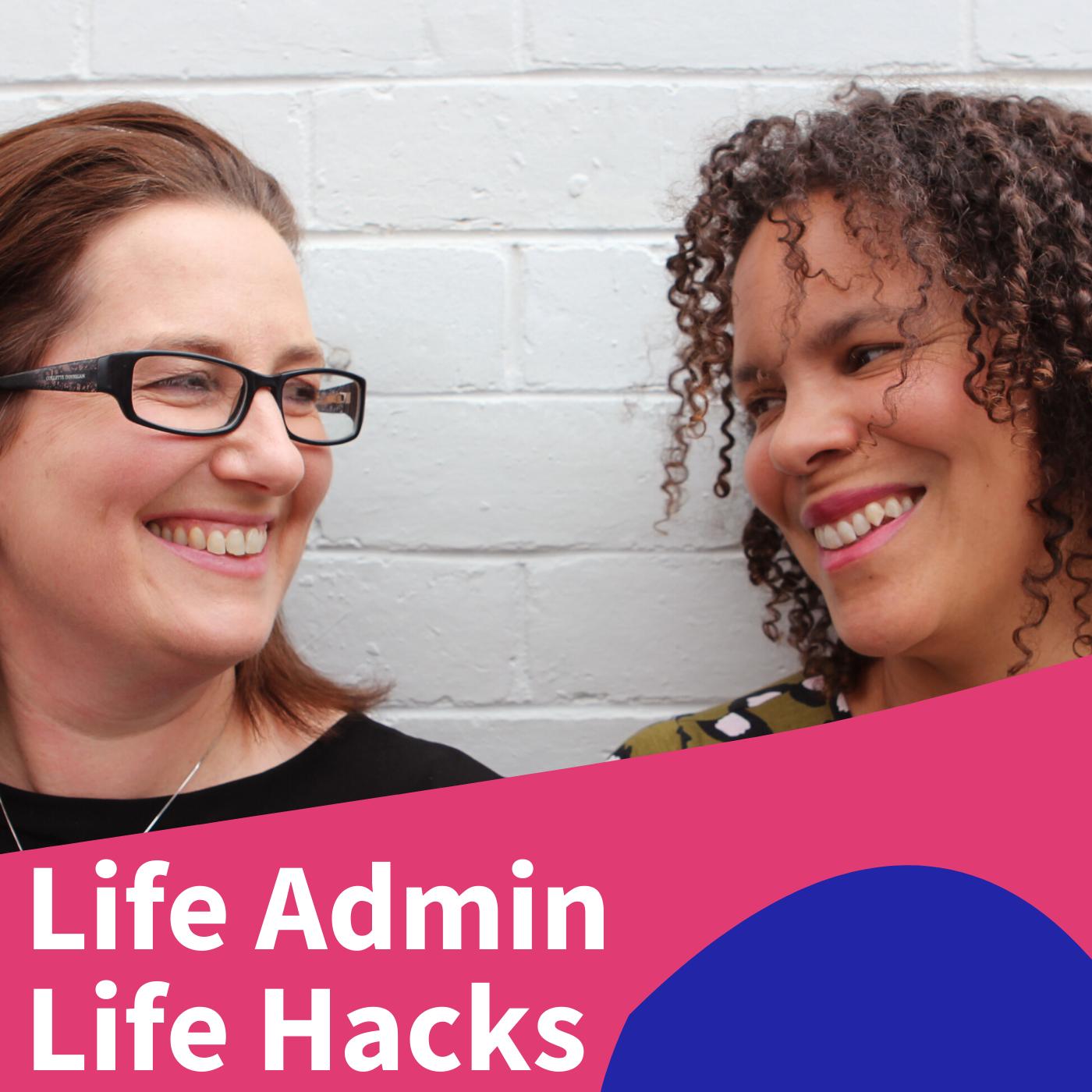 Life Admin Life Hacks show art