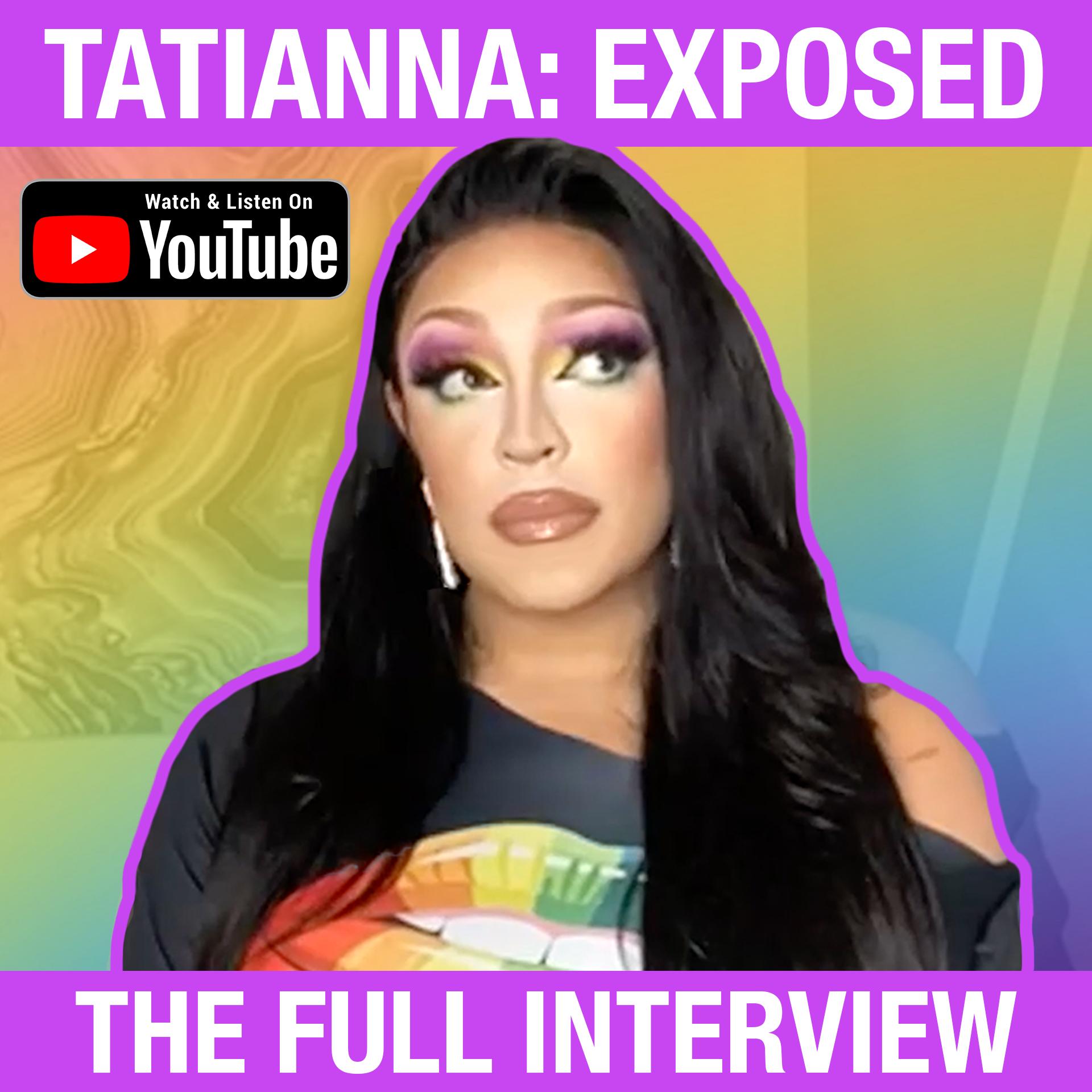 S1E13 - Tatianna: Exposed