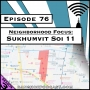 Artwork for Neighborhood Focus: Sukhumvit Soi 11 [Season 3, Episode 76]