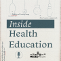Artwork for 52 - Introducing the Inside Health Education Podcast