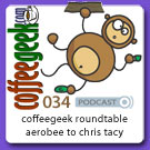 CG Podcast 034 - CoffeeGeekin Roundtable