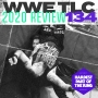 Artwork for #134: WWE TLC 2020 Review