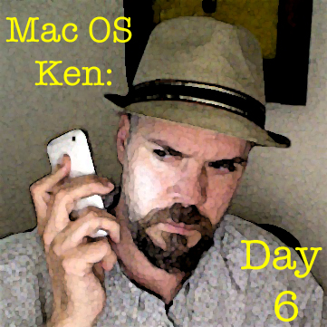 Mac OS Ken: Day 6 No. 133.9
