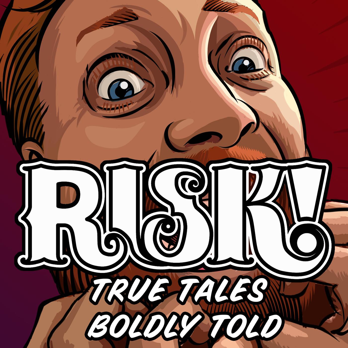 Image result for risk! podcast