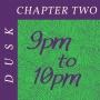 Artwork for Chapter Two - Dusk