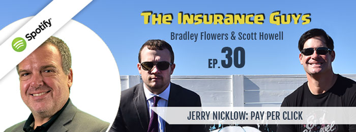Insurance Guys Podcast | jerry Nicklow | PPC