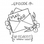 Artwork for Ep 19: Mail Bag