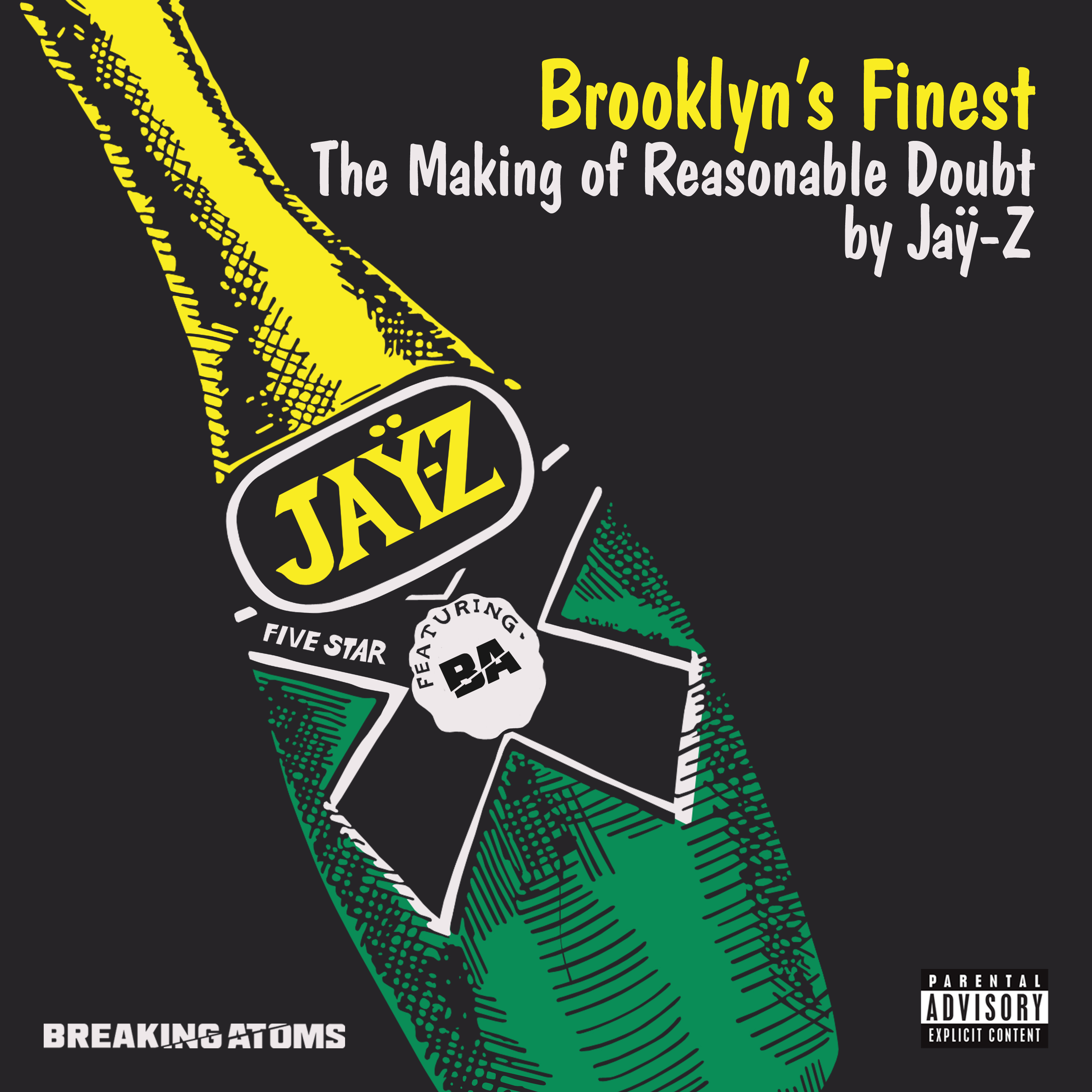 Brooklyn's Finest: The Making of Reasonable Doubt by Jay-Z (Side A)