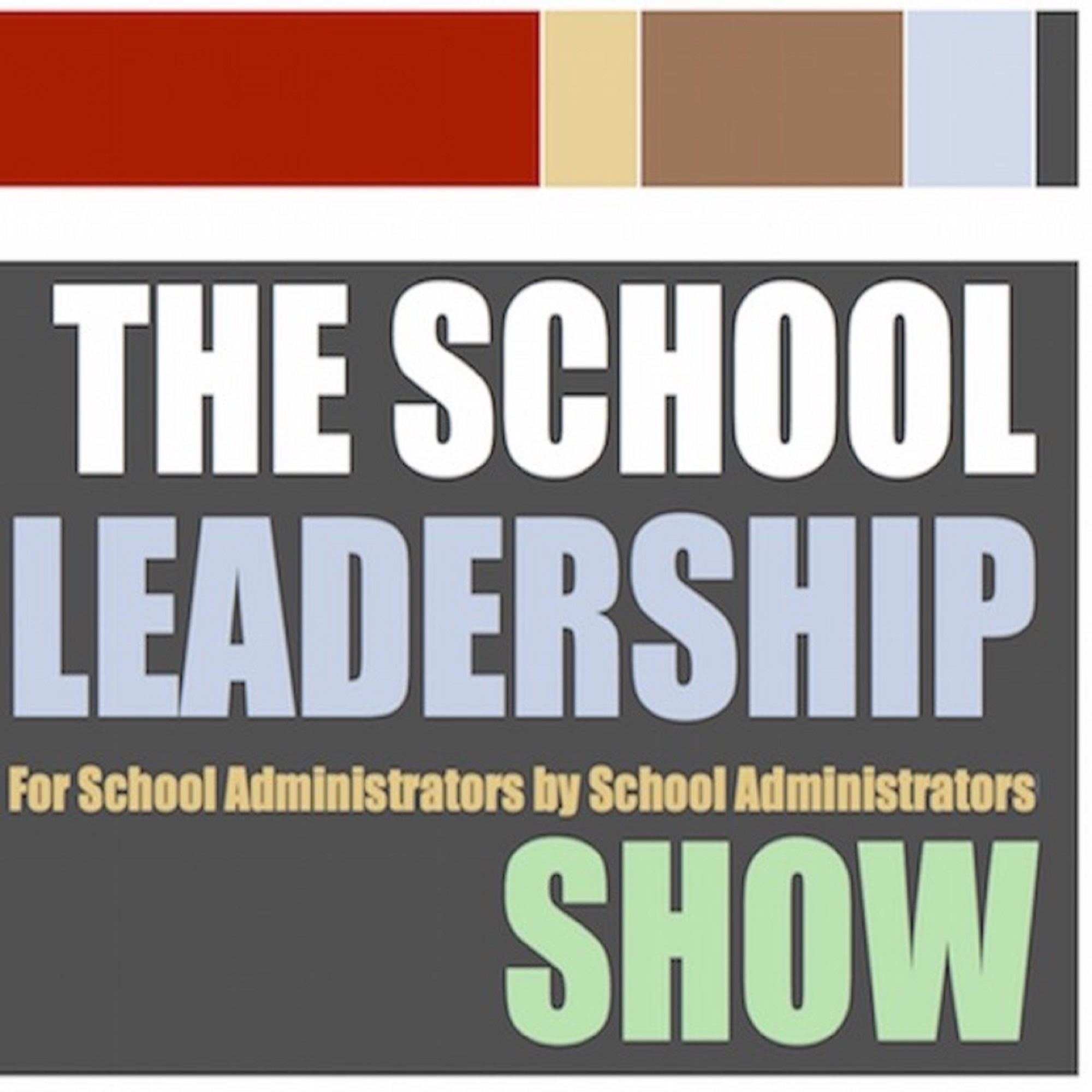 The School Leadership Show show art