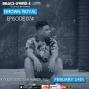 Artwork for  Beats Grind & Life Podcast Episode 074 Brown Royal