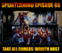 Artwork for Episode 66- Take All Comers: The Wraith Host