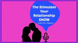 The Stimulate Your Relationship Show