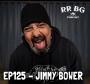 Artwork for EP125 - Jimmy Bower