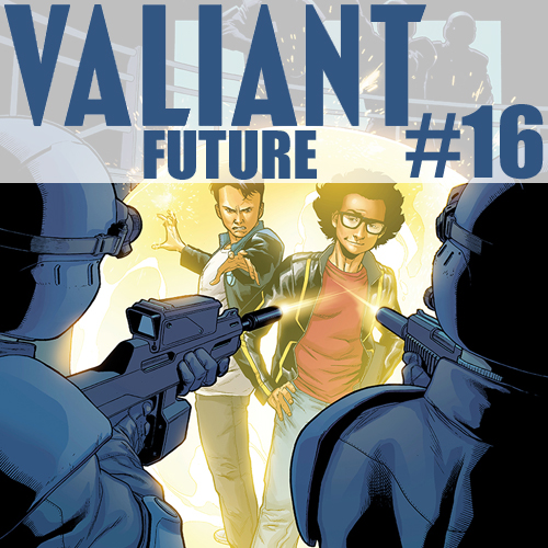 Cultural Wormhole Presents: Valiant Future Episode 16