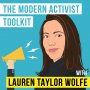 Artwork for Lauren Taylor Wolfe –  The Modern Activist Toolkit - [Invest Like the Best, EP.192]
