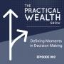 Artwork for Defining Moments in Decision Making - Episode 002