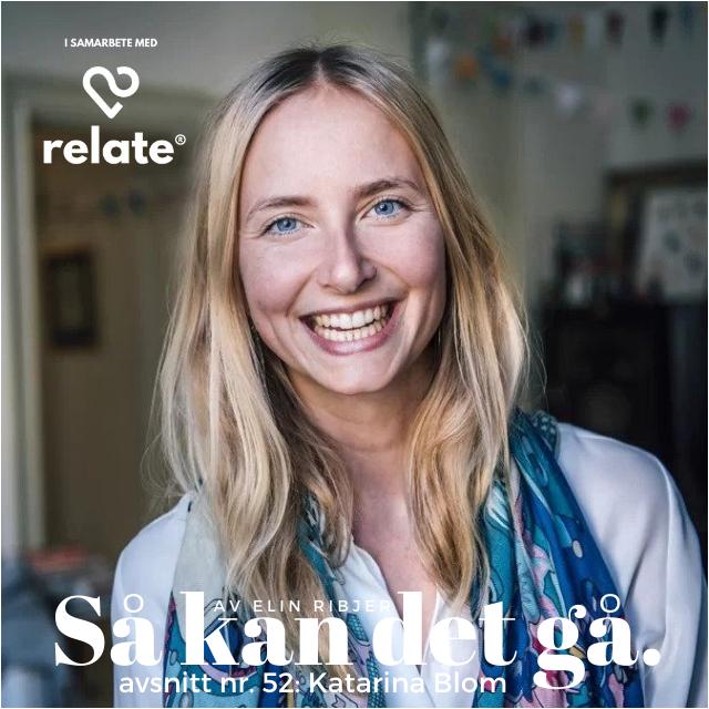 52. Katarina Blom - Vad ger ett lyckligt liv?