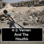 Artwork for 4-1: Yemen And The Houthis