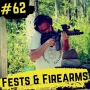Artwork for 62- Fests and Firearms