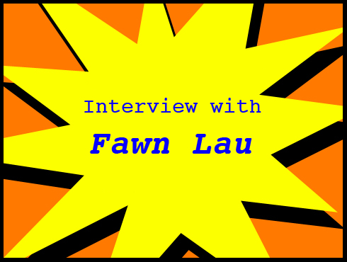 Cammy's Comic-Con Corner: WonderCon - Fawn Lau Interview