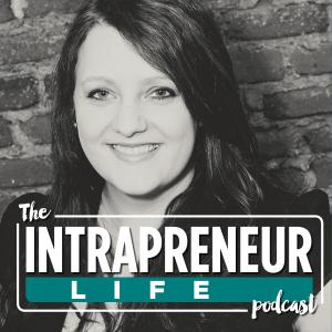 The Intrapreneur Life