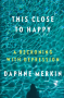 "Artwork for Ep 14: Daphne Merkin is ""This Close to Happy"""