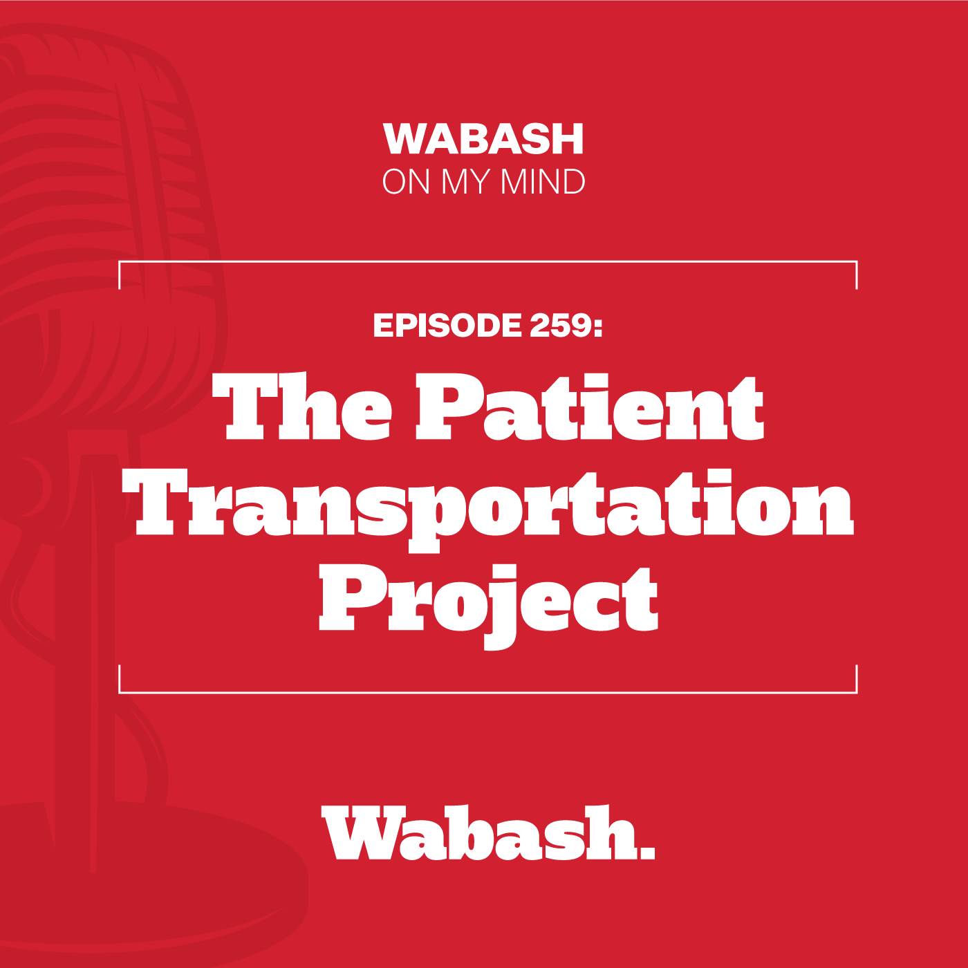 #259: The Patient Transportation Project