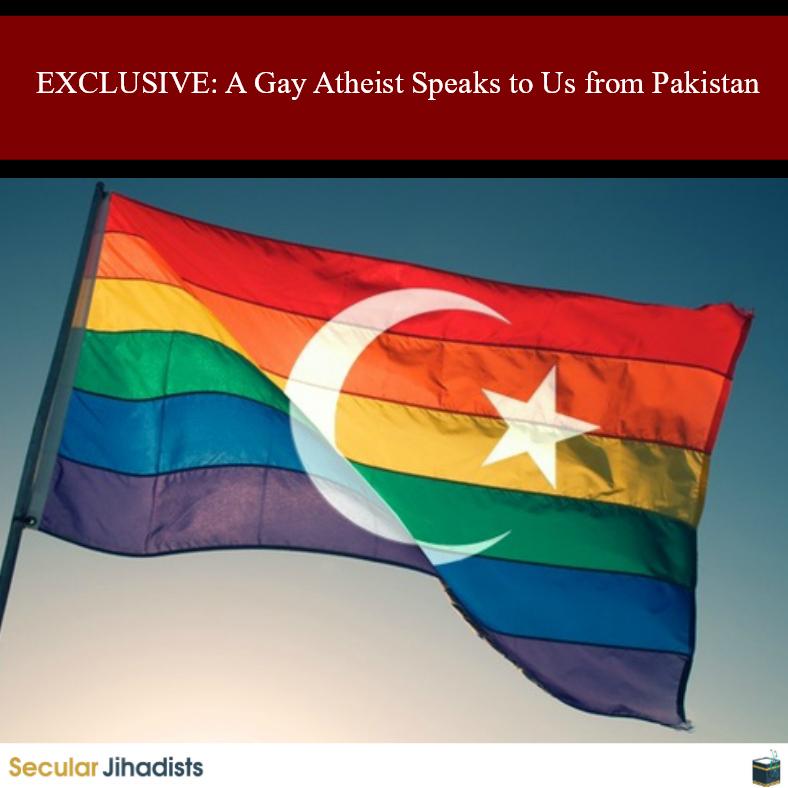 Gay atheist from Pakistan