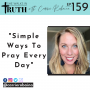 Artwork for 159. Simple Ways to Pray Every Day