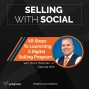 Artwork for 10 Steps To Launching A Digital Selling Program, Episode #99