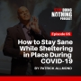 Artwork for SDN095: How to Stay Sane While Sheltering in Place During COVID-19