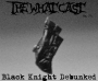 Artwork for The What Cast #271 - Black Knight Debunked