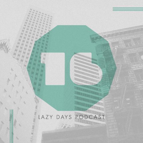 LAZY DAYS DEEPCAST SIXTEEN - DECEMBER 2010
