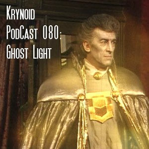 080: Ghost Light