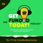 Artwork for Episode 0006 | The 7 P's for Crowdfunding Success