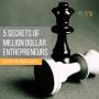 Artwork for 5 Marketing Secrets Of Million Dollar Entrepreneurs