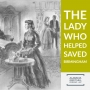 Artwork for 47: The lady who helped saved Birmingham