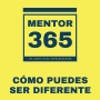 Artwork for Cómo puedes ser diferente - MENTOR365