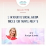 Artwork for 3 Favourite Social Media Tools for Travel Agents