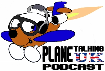 Plane Talking UK Podcast Episode 34