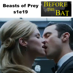 s1e19 Beasts of Prey