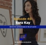 Artwork for Ep 45: Advice for professionals in the Art world w/ Sara Kay