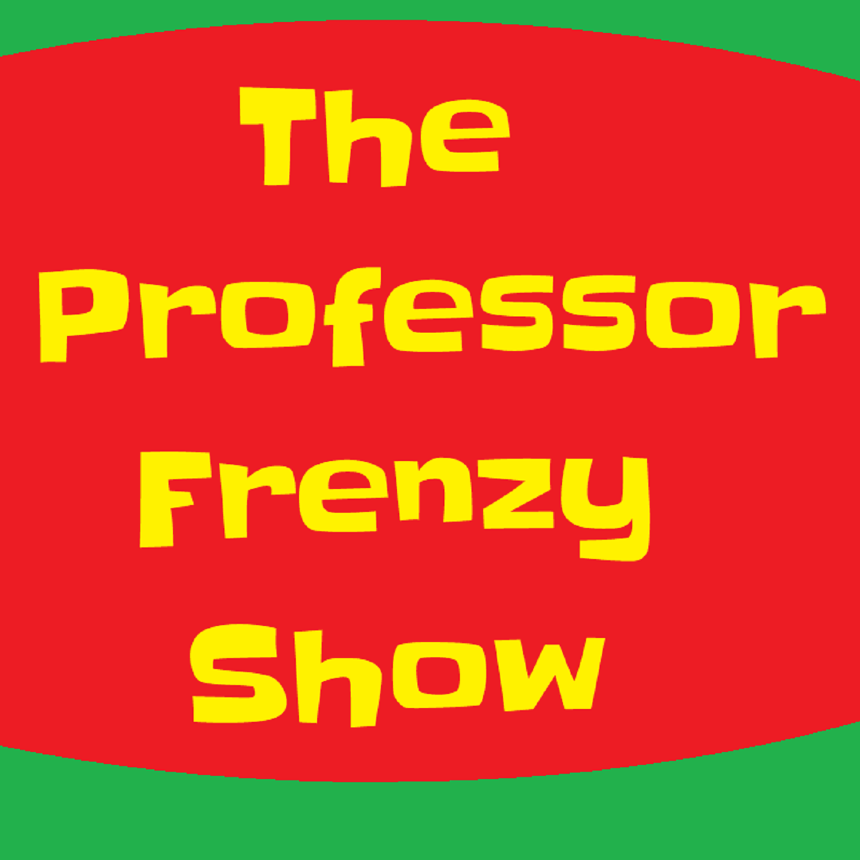 The Professor Frenzy Show show art