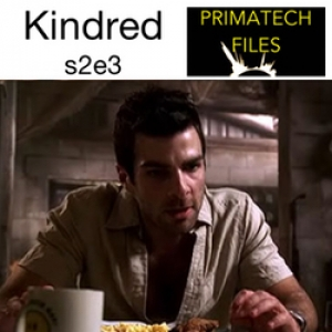 037 - S02E03 - Kindred/Petrified Lightning