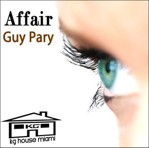 "Miami Underground Movement and Kg Miami House Recordings Proudly presents... ""Guy Pary@ M.U.M"" - M.U.M Episode 15"